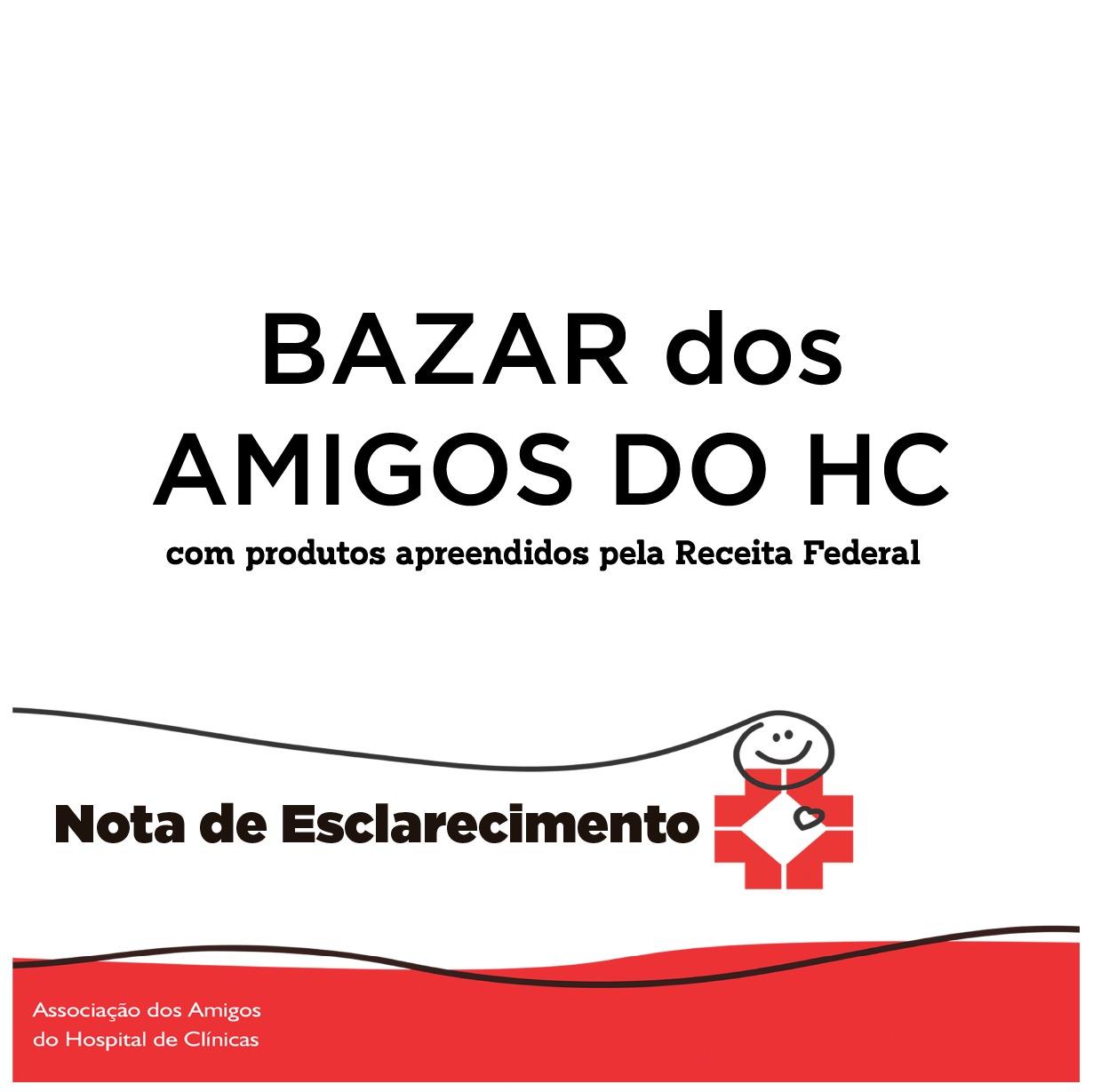 Amigos do HC suspendem bazar com produtos apreendidos pela Receita Federal